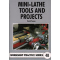 Workshop Practice Series No. 48  Mini-Lathe Tools and Projects