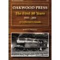 Oakwood Press ~ The First 80 Years 1931-2011  A Collector's Guide
