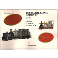 The Anatomy of:- THE DARJEELING GARRATT and the Engine It Tried To Replace