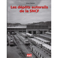 Les d&eacute;p&ocirc;ts autorails de la SNCF