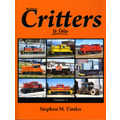 Railroad Critters in Color  Volume 3