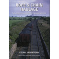 Rope & Chain Haulage ~ the forgotten element of railway history