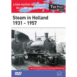 Steam in Holland ~ 1931 - 1957 &bull; DVD &bull; 49 mins &bull;&nbsp;B&amp;W and Colour