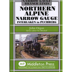 Northern Alpine Narrow Gauge: Interlaken to Puchberg