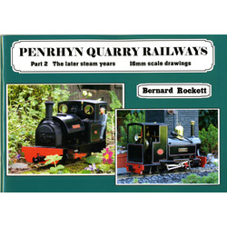 Penrhyn Quarry Railways  Part 2: The later steam years ~ 16mm scale drawings