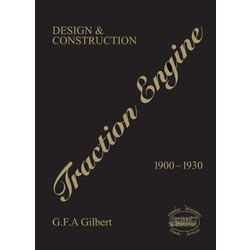 Traction Engine Design & Construction 1900-1930